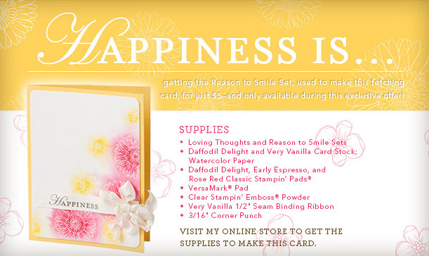 July Special 'Happiness Is' - click for details
